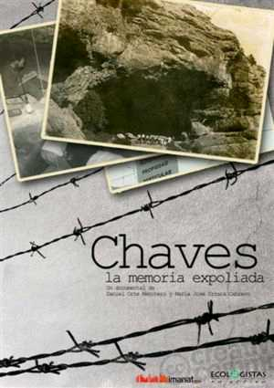 documental: Chaves, la memoria expoliada.