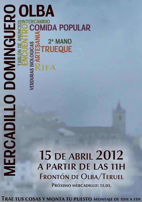 Mercadillo Dominguero en Olba – Teruel el próximo día 15 de Abril de 2012