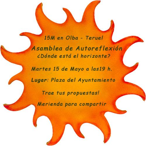 Asamblea 15M en Olba - Teruel el Martes 15 de Mayo en la Plaza del Ayuntamiento