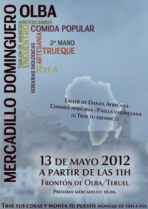 Cartel del Mercadillo dominguero, el 13 de Mayo de 2012 en Olba - Teruel.