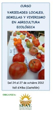 """Cartel del curso """"Variedades locales, semillas y viverismo en agricultura ecológica"""". Vall d'Alba. Castellón. 24 al 27 de Octubre 2012"""