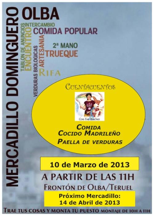 Cartel de marzo de 2013 del mercadillo dominguero en olba - teruel