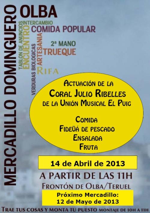 Cartel del mercadillo dominguero en Olba  - Teruel el 14 de Abril de 2013