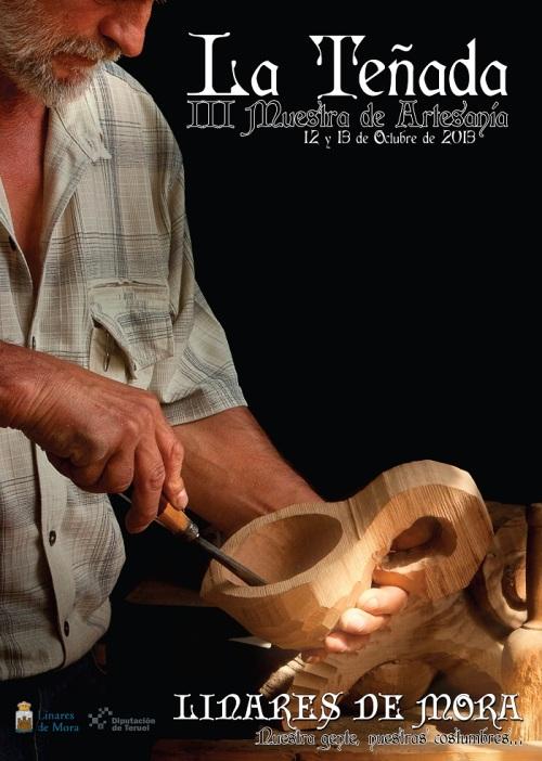 cartel de la III Muestra de Artesanía La Teñada, que se realizará los próximos 12 y 13 de octubre en Linares de Mora - Teruel.
